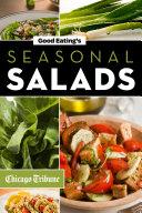 Good Eating s Seasonal Salads
