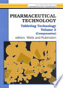 Pharmaceutical Technology: Tableting Technology