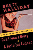 Dead Man's Diary and A Taste for Cognac [Pdf/ePub] eBook