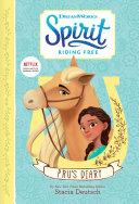 Spirit Riding Free  Pru s Diary