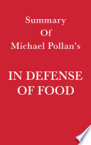 Summary of Michael Pollan   s In Defense of Food Book