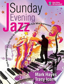 Sunday Evening Jazz - Piano Book: Hymn Arrangements in a Jazz Style for Rhythm Section and Solo Wind Instruments