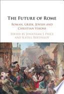 The Future of Rome
