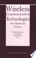 Wireless Communication Technologies  New MultiMedia Systems