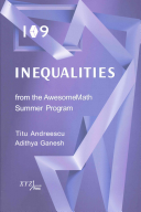 109 Inequalities from the AwesomeMath Summer Program