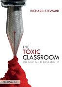 The Toxic Classroom
