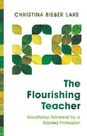 Pdf The Flourishing Teacher