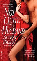 Not Quite a Husband [Pdf/ePub] eBook
