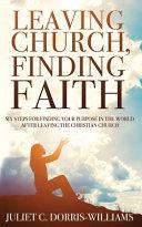 Leaving Church  Finding Faith