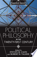 Political Philosophy in the Twenty First Century