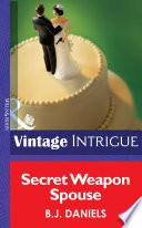 Secret Weapon Spouse  Mills   Boon Intrigue   Miami Confidential  Book 1