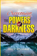 Overcoming the Powers of Darkness Online Book