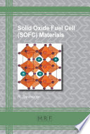 Solid Oxide Fuel Cell (SOFC) Materials
