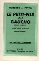 Pdf LE PETIT-FILS DU GAUCHO Par ROBERTO J. PAYRO Telecharger