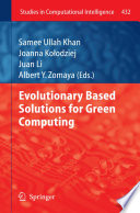 Evolutionary Based Solutions for Green Computing