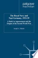 The Royal Navy And Nazi Germany 1933 39