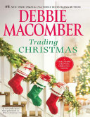 Trading Christmas: When Christmas Comes / The Forgetful Bride