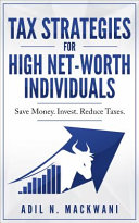 Tax Strategies for High Net Worth Individuals