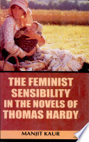The Feminist Sensibility in the Novels of Thomas Hardy