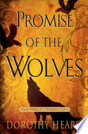 """""""Promise of the Wolves: A Novel"""" by Dorothy Hearst"""