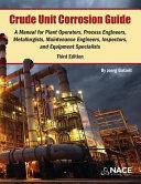 Crude Unit Corrosion Guide