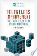 Relentless Improvement