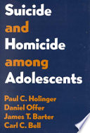 Suicide and Homicide Among Adolescents Book