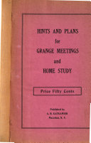 Hints And Plans For Grange Meetings And Home Study