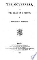 The Governess, and The Belle of a Season