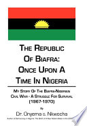 The Republic of Biafra  Once Upon a Time in Nigeria Book