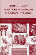 Ethnic Literary Traditions In American Children S Literature
