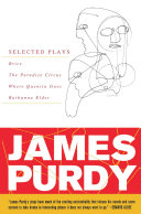 James Purdy: Selected Plays