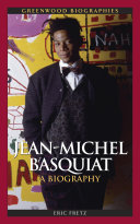 Jean-Michel Basquiat: A Biography
