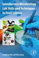 Introductory Microbiology Lab Skills and Techniques in Food Science