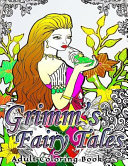 Grimm s Fairy Tales Adult Coloring Book Book PDF