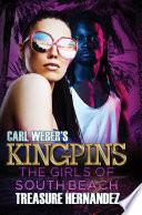 Carl Weber s Kingpins  The Girls of South Beach