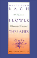 Mastering Bach Flower Therapies