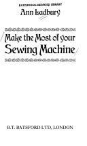 Make the Most of Your Sewing Machine