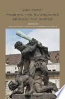 Violence  Probing the Boundaries around the World