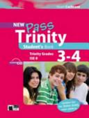 New Pass Trinity. Grades 3-4 and ISE 0. Student's Book. Con CD Audio. Per la Scuola Media