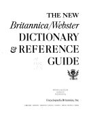 The New Britannica Webster Dictionary   Reference Guide