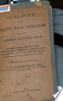 Catalogue Of The Scientific Serial Literature In The Libraries In Sydney N S W