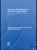 Security, Development and the Fragile State