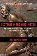 Six Years in the Hanoi Hilton