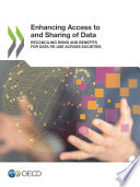 Enhancing Access To And Sharing Of Data Reconciling Risks And Benefits For Data Re Use Across Societies