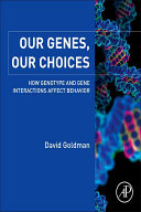 Our Genes  Our Choices