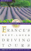 France s Best Loved Driving Tours
