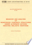 Behavior and analysis of reinforced concrete structures under alternate actions inducing inelastic response