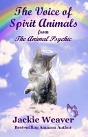 The Voice of Spirit Animals