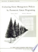 Evaluating Forest Management Policies By Parametric Linear Programming